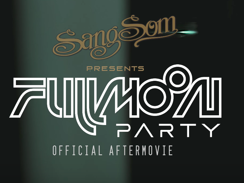 FULL MOON PARTY 2017 (BANGKOK)